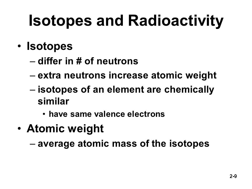 Isotopes and Radioactivity