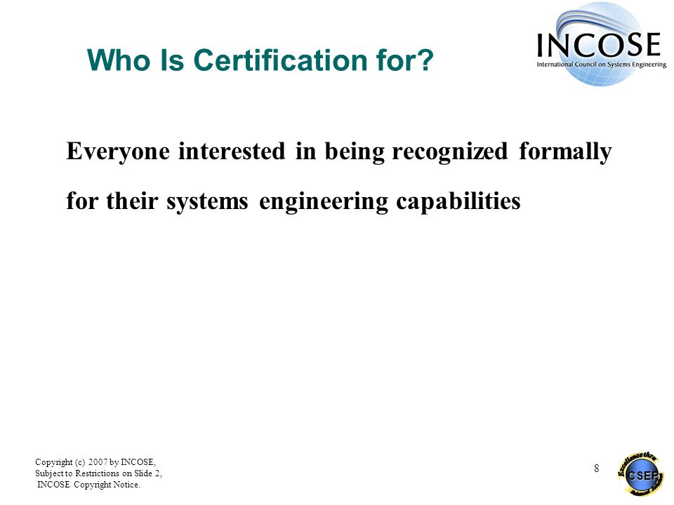 Incose Certification Of Systems Engineers Program Ppt Download