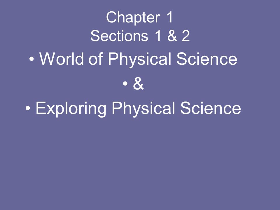 World of Physical Science & Exploring Physical Science