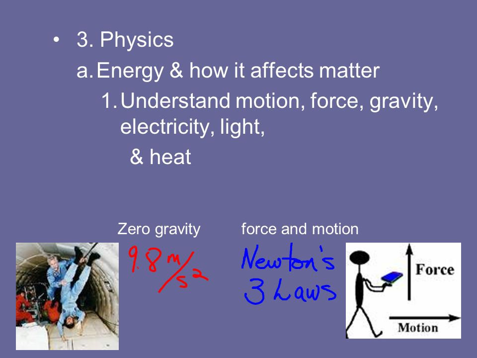 Energy & how it affects matter
