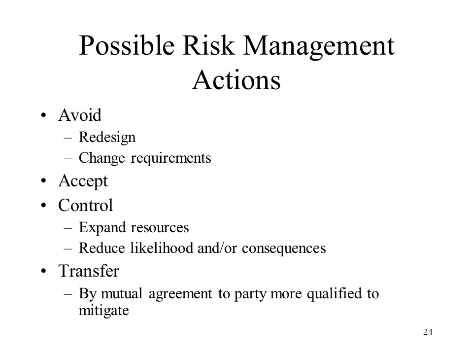 Possible Risk Management Actions