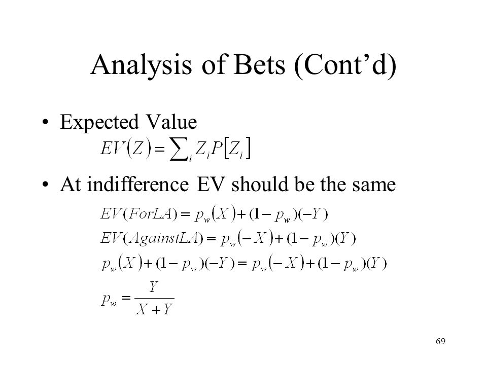 Analysis of Bets (Cont'd)