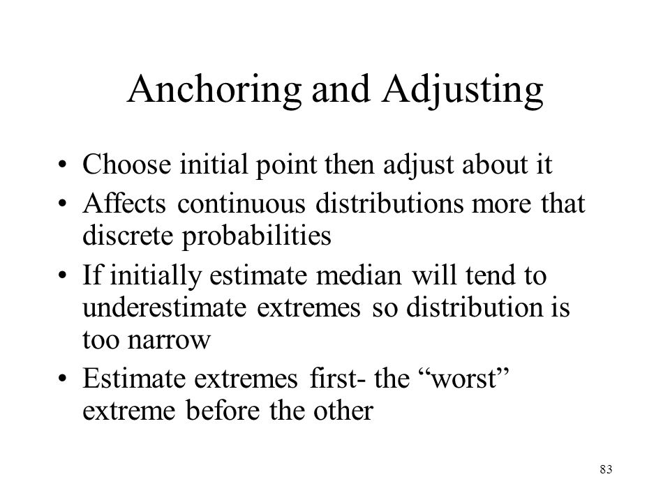 Anchoring and Adjusting