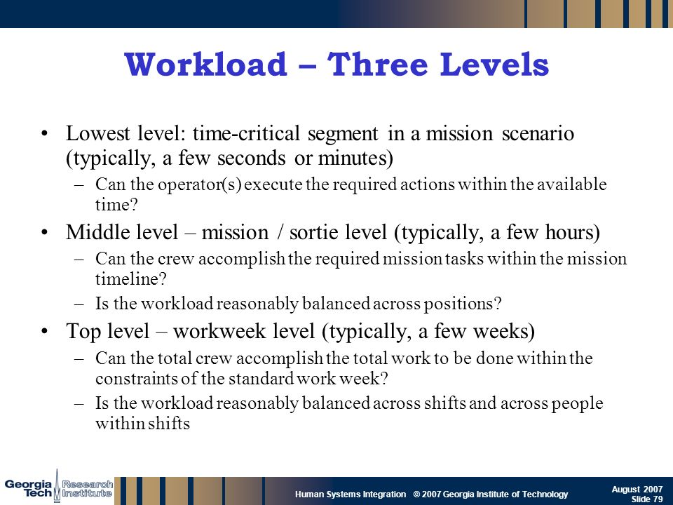 Workload – Three Levels