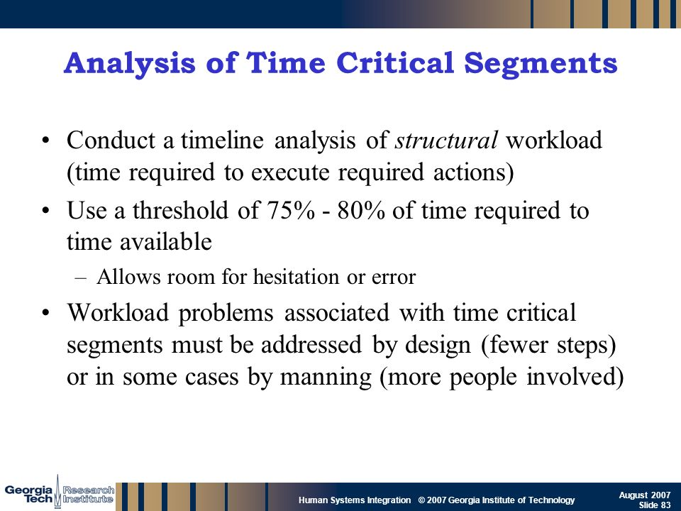 Analysis of Time Critical Segments