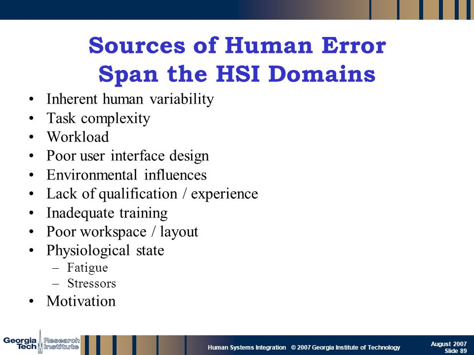 Sources of Human Error Span the HSI Domains