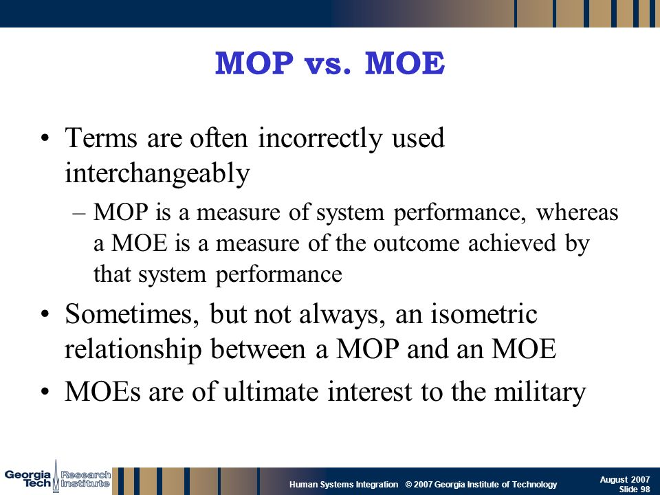 MOP vs. MOE Terms are often incorrectly used interchangeably
