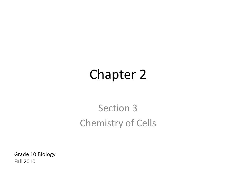 Section 3 Chemistry of Cells