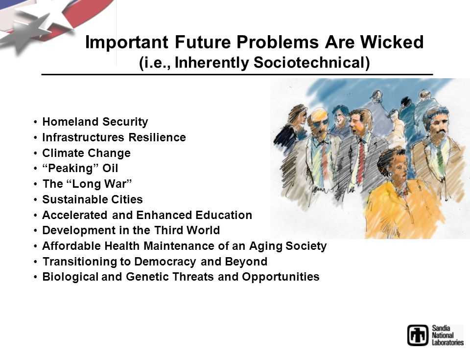 Important Future Problems Are Wicked (i.e., Inherently Sociotechnical)