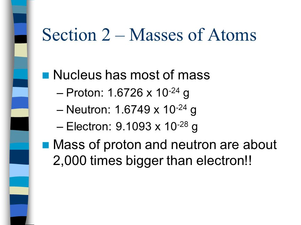 Section 2 – Masses of Atoms