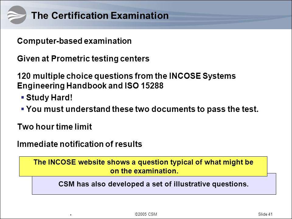 The Certification Examination