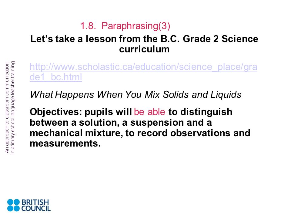 Let's take a lesson from the B.C. Grade 2 Science curriculum