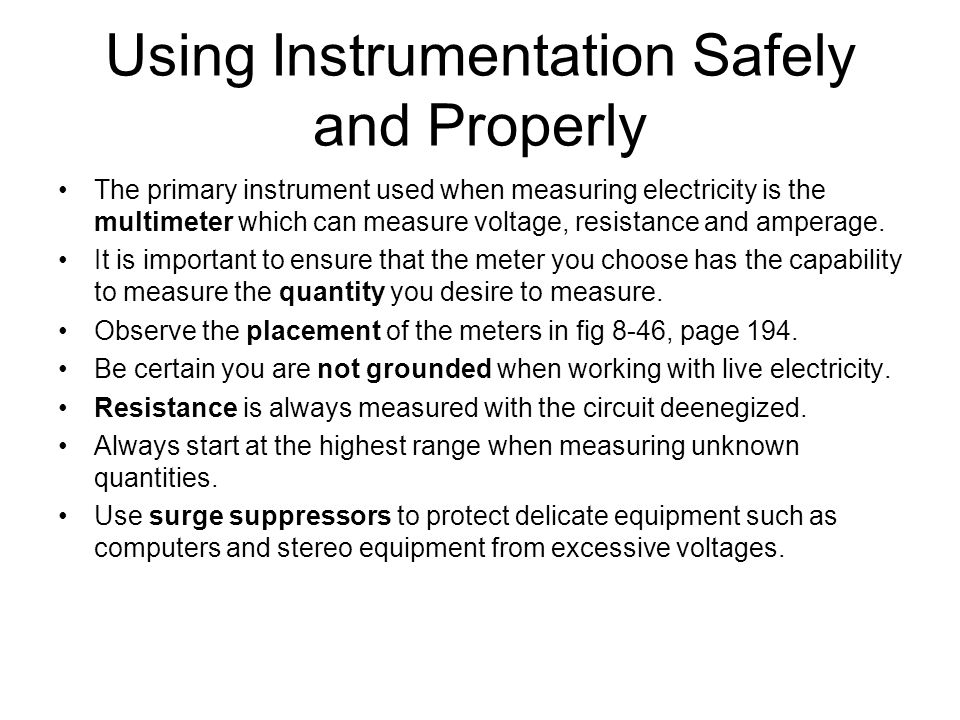 Using Instrumentation Safely and Properly