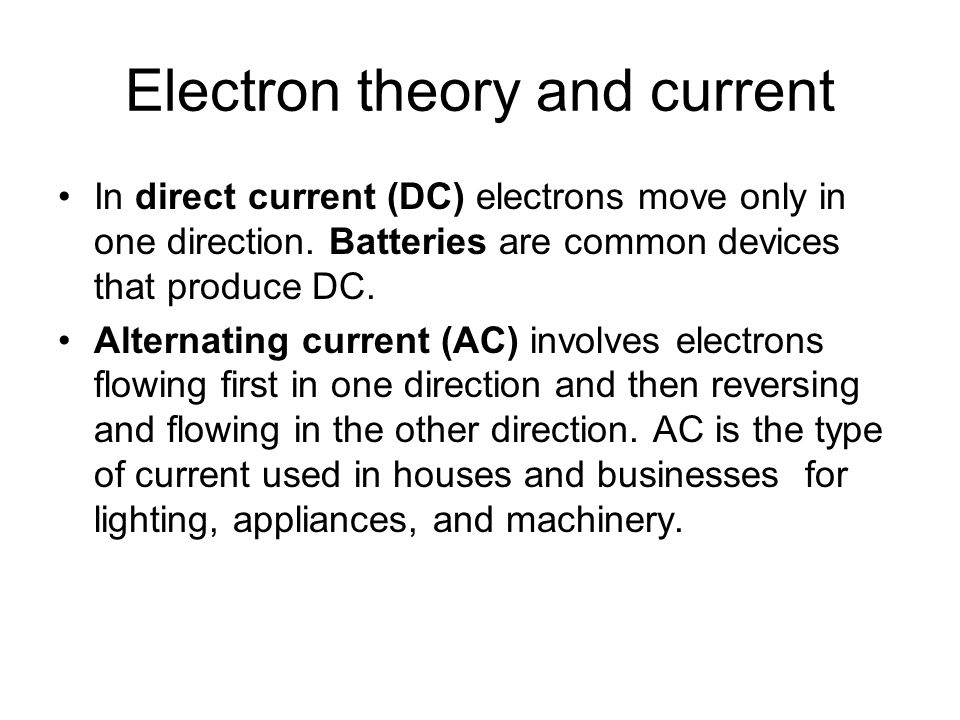 Electron theory and current