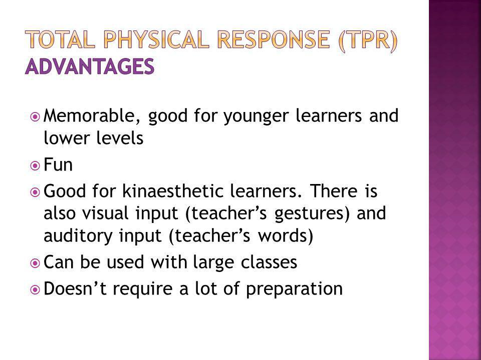 TOTAL PHYSICAL RESPONSE (TPR) advantages