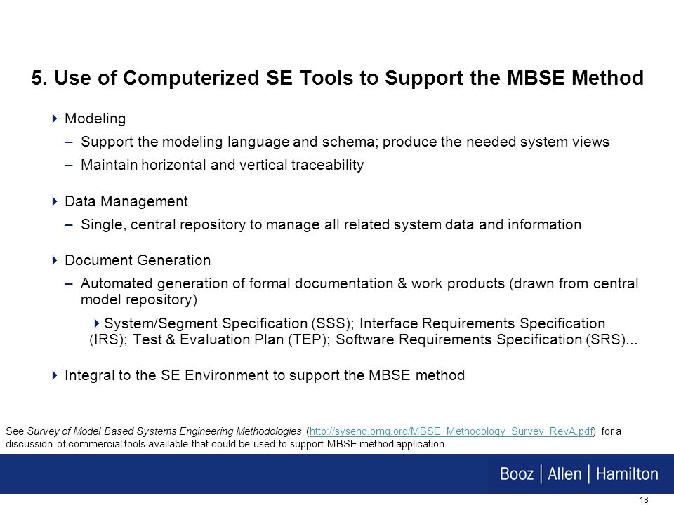 5. Use of Computerized SE Tools to Support the MBSE Method