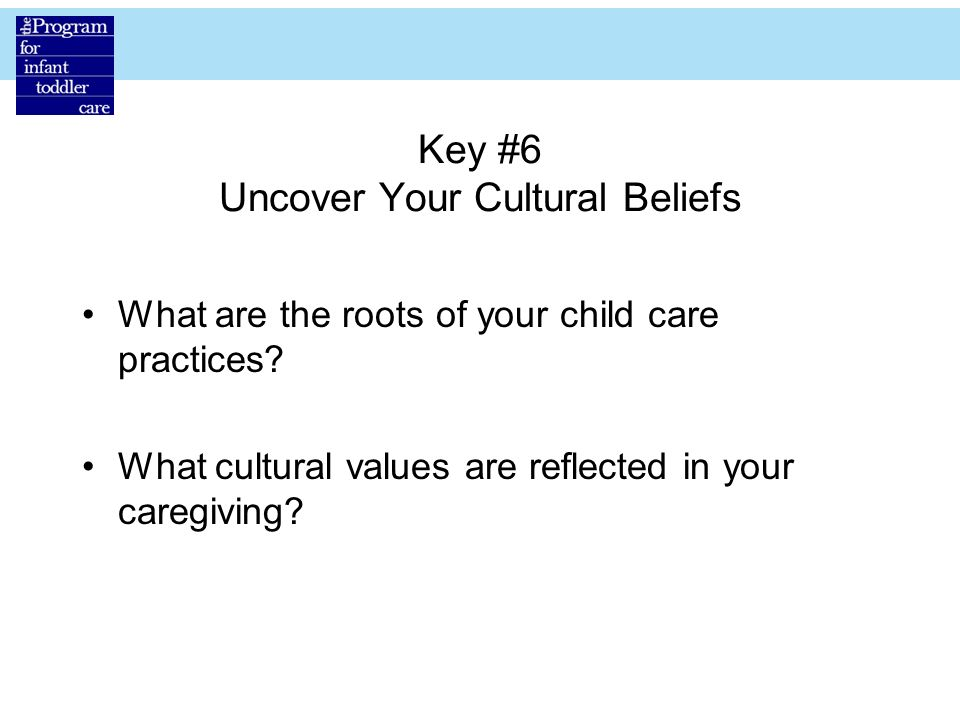 Key #6 Uncover Your Cultural Beliefs