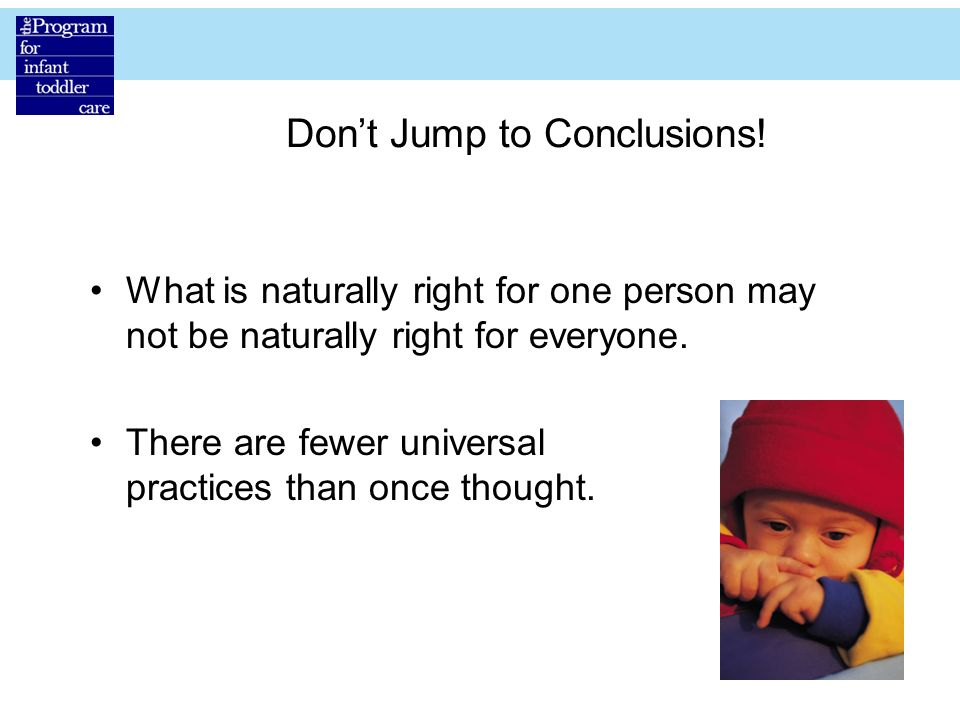 Don't Jump to Conclusions!