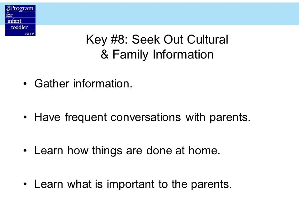 Key #8: Seek Out Cultural & Family Information
