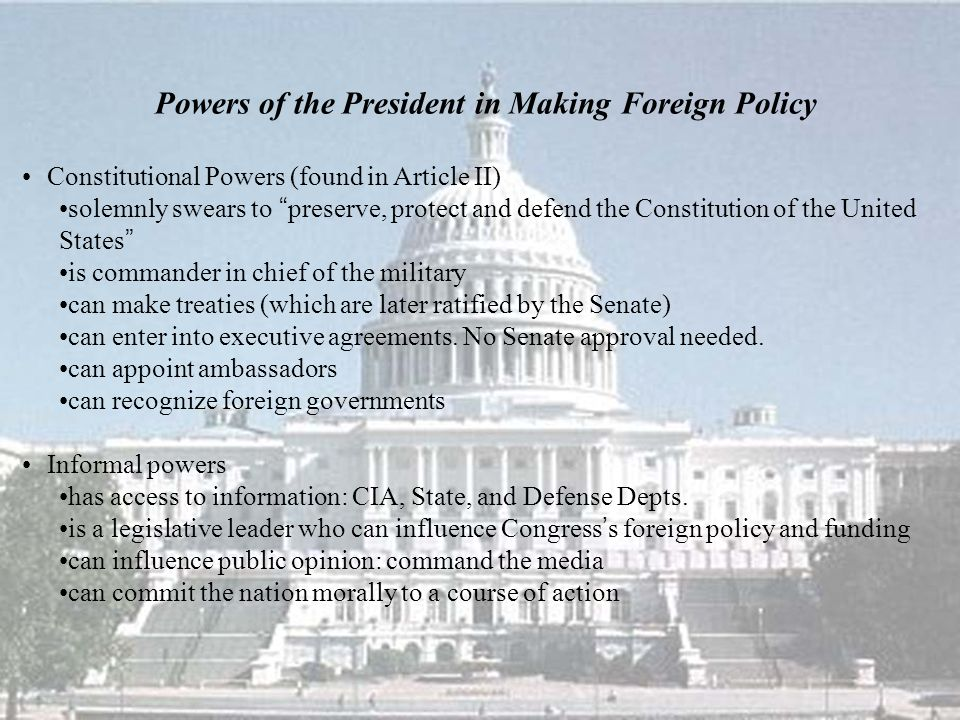 Powers of the President in Making Foreign Policy