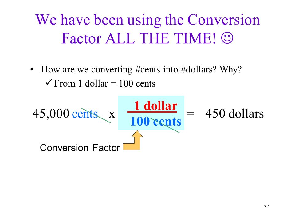 We Have Been Using The Conversion Factor All Time