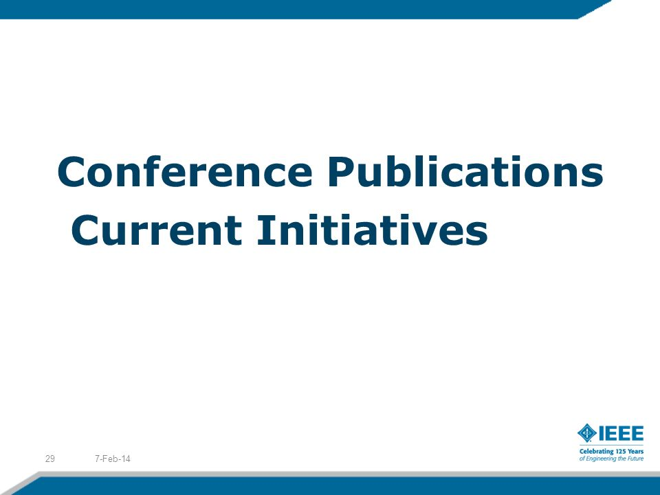 Conference Publications Current Initiatives