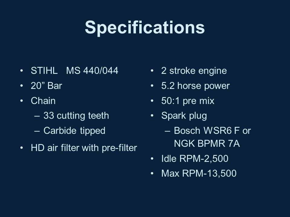 Stihl MS 440/044 Chainsaw SECTION: Tools and Equipment - ppt