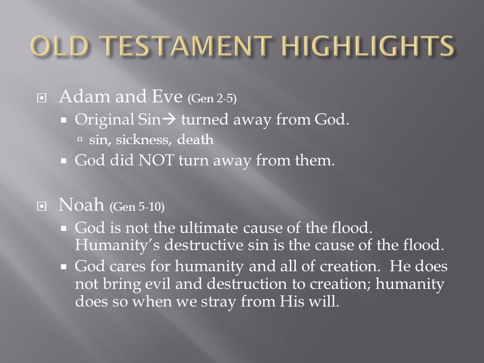 OLD TESTAMENT HIGHLIGHTS