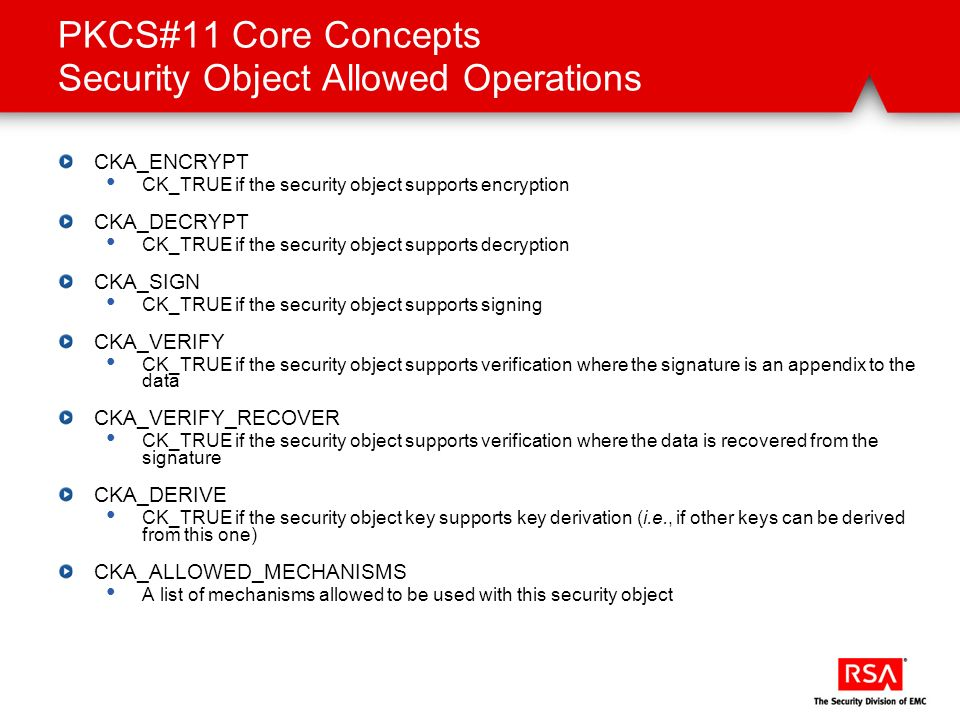 PKCS#11 Core Concepts Security Object Allowed Operations