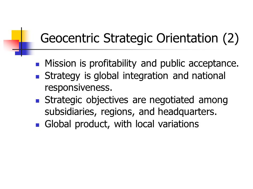 Geocentric Strategic Orientation (2)