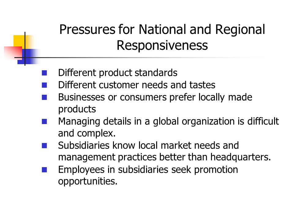 Pressures for National and Regional Responsiveness