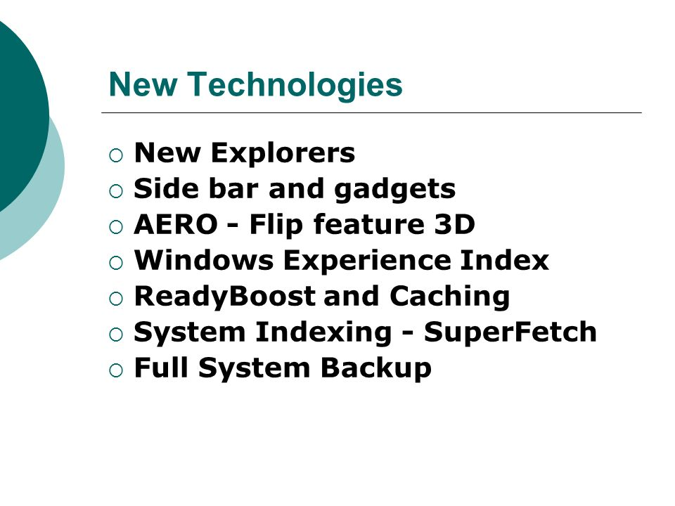 New Technologies New Explorers Side bar and gadgets
