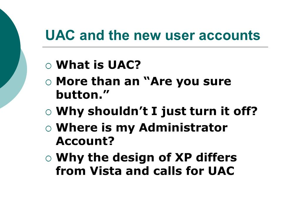 UAC and the new user accounts