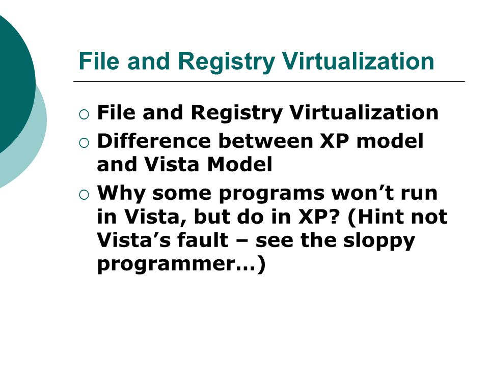 File and Registry Virtualization