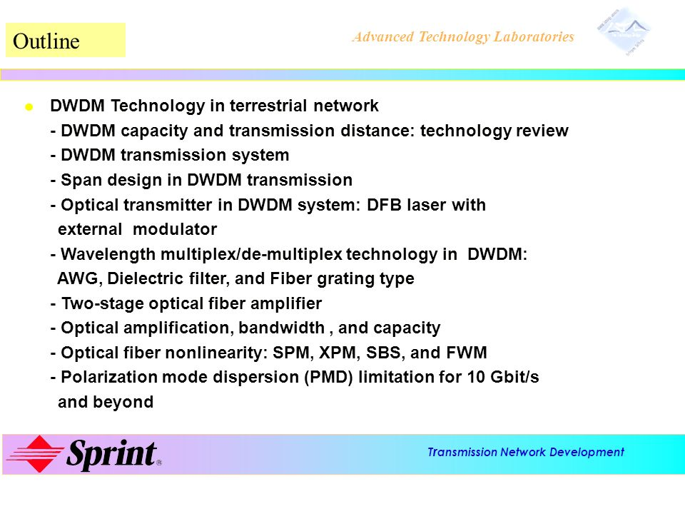 Outline DWDM Technology in terrestrial network