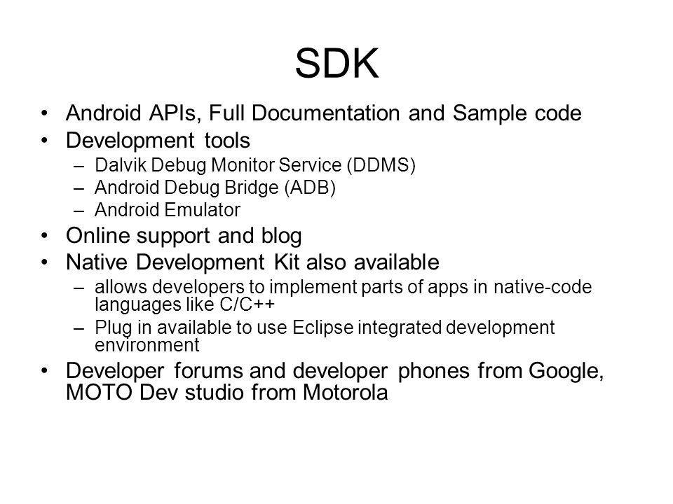 SDK Android APIs, Full Documentation and Sample code Development tools