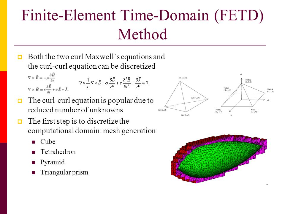 Finite-Element Time-Domain (FETD) Method