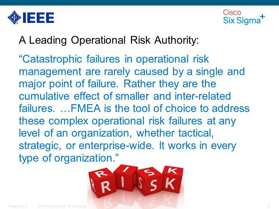 A Leading Operational Risk Authority: Catastrophic failures in operational risk management are rarely caused by a single and major point of failure.