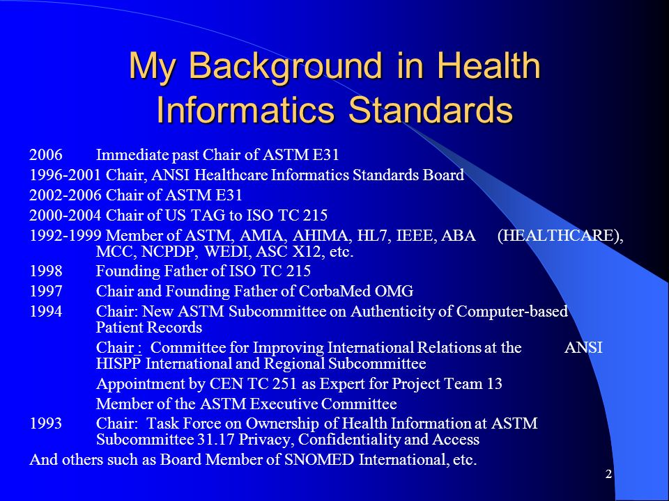 My Background in Health Informatics Standards