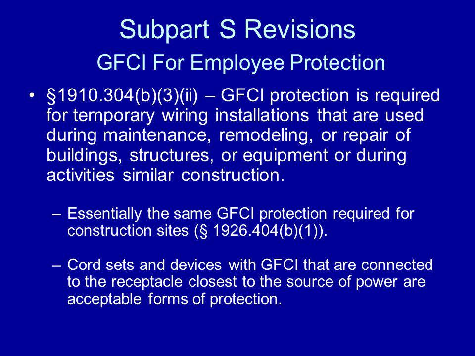 Subpart S Revisions GFCI For Employee Protection