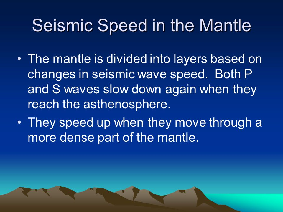 Seismic Speed in the Mantle