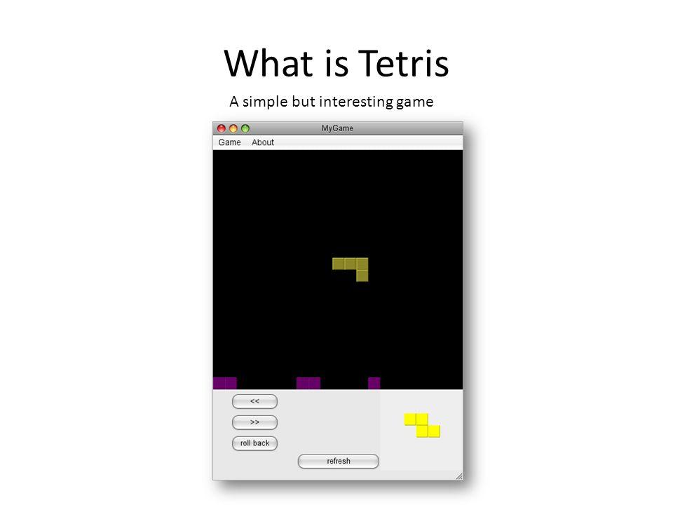 Make Tetris Using Java By bearzx  - ppt download