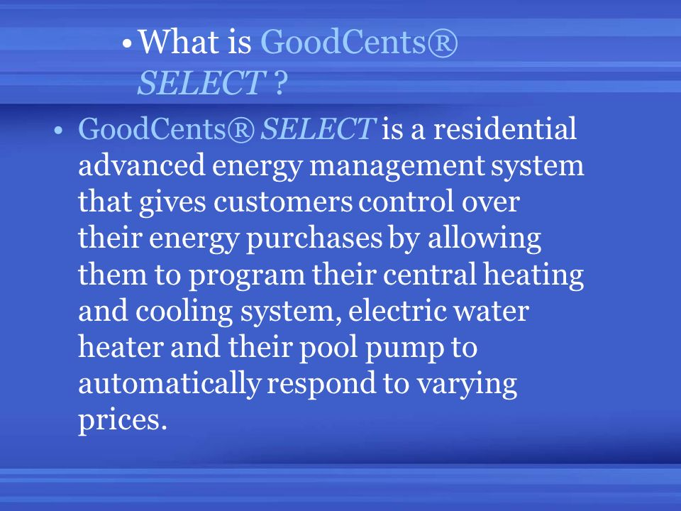 What is GoodCents® SELECT