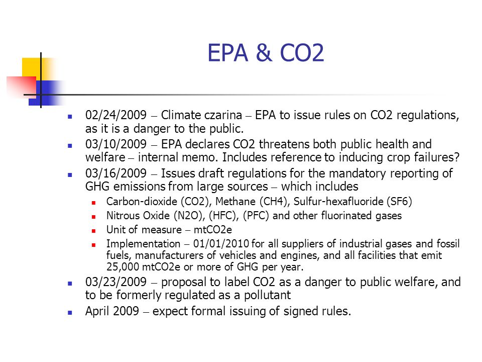 EPA & CO2 02/24/2009 – Climate czarina – EPA to issue rules on CO2 regulations, as it is a danger to the public.