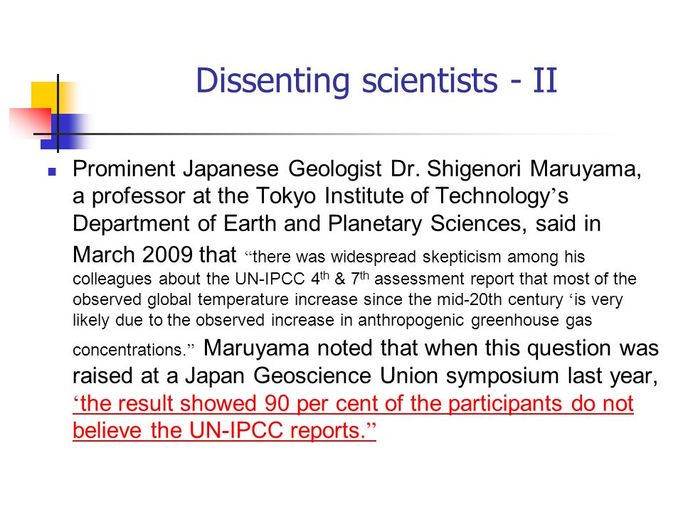 Dissenting scientists - II
