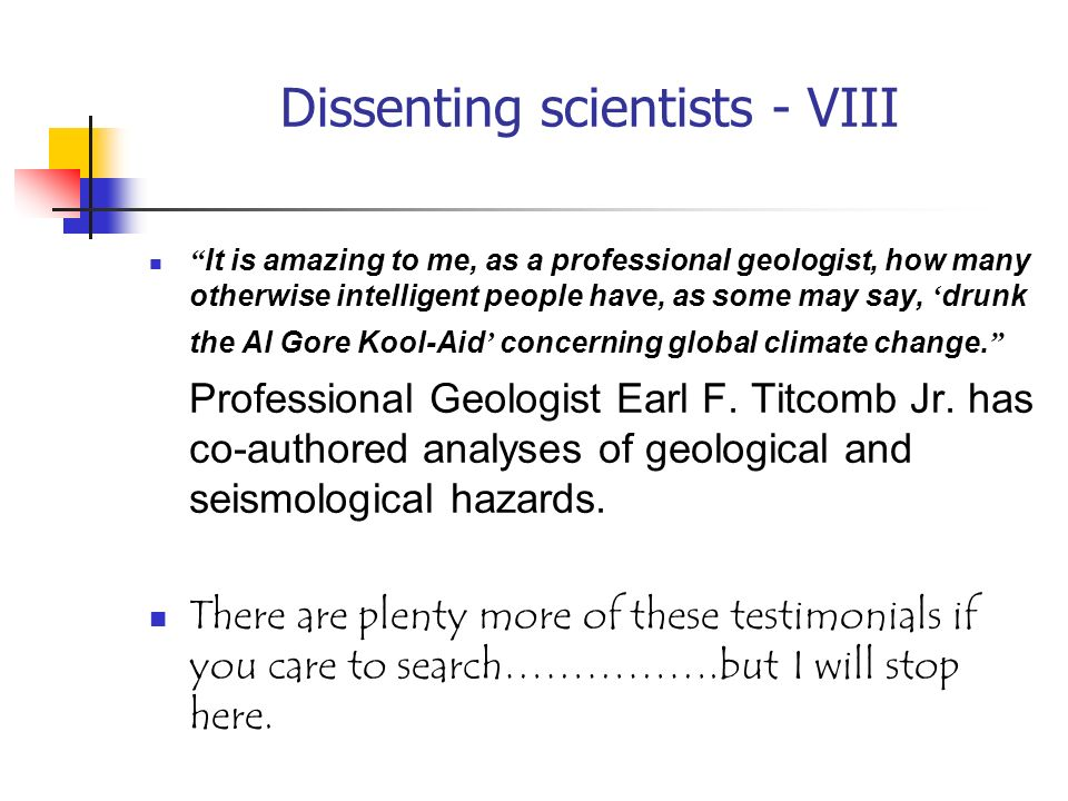 Dissenting scientists - VIII