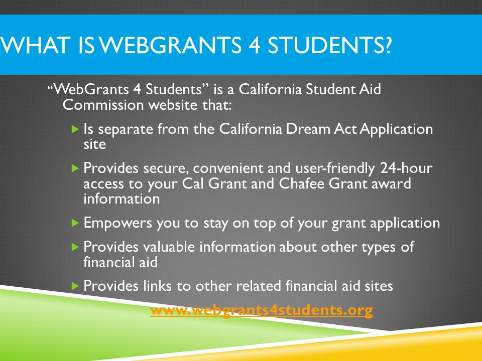 What is WebGrants 4 Students