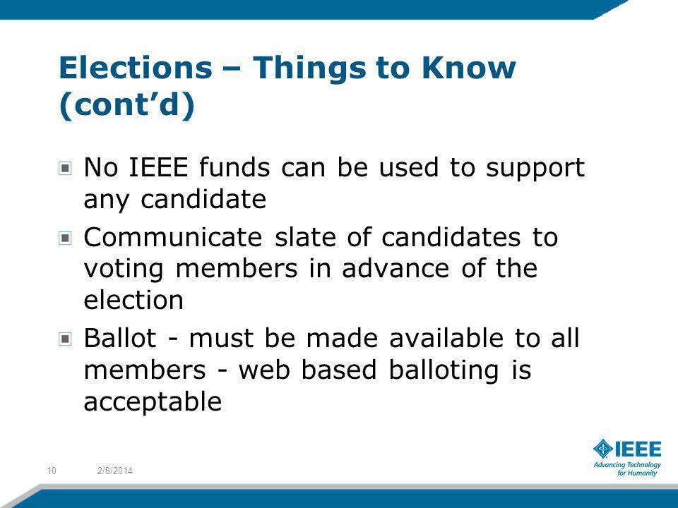 Elections – Things to Know (cont'd)
