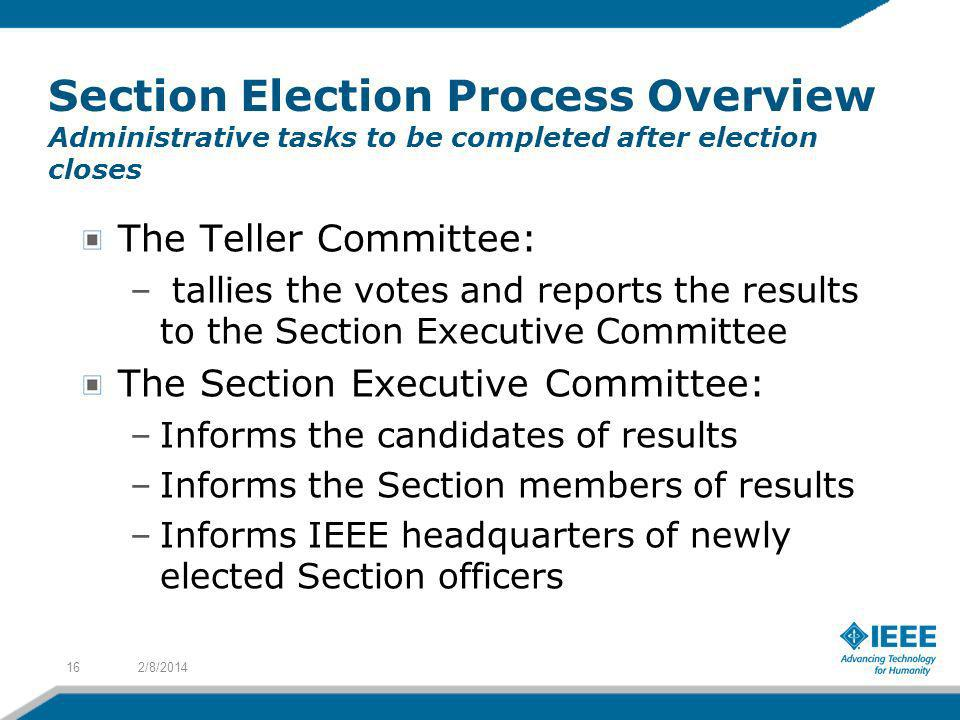 Section Election Process Overview Administrative tasks to be completed after election closes
