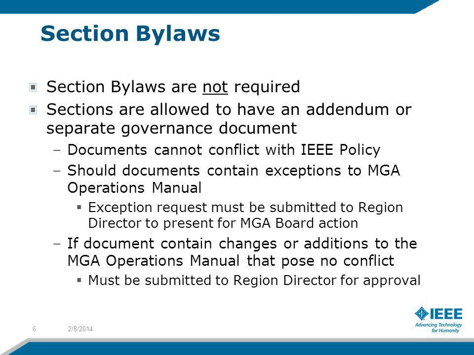Section Bylaws Section Bylaws are not required